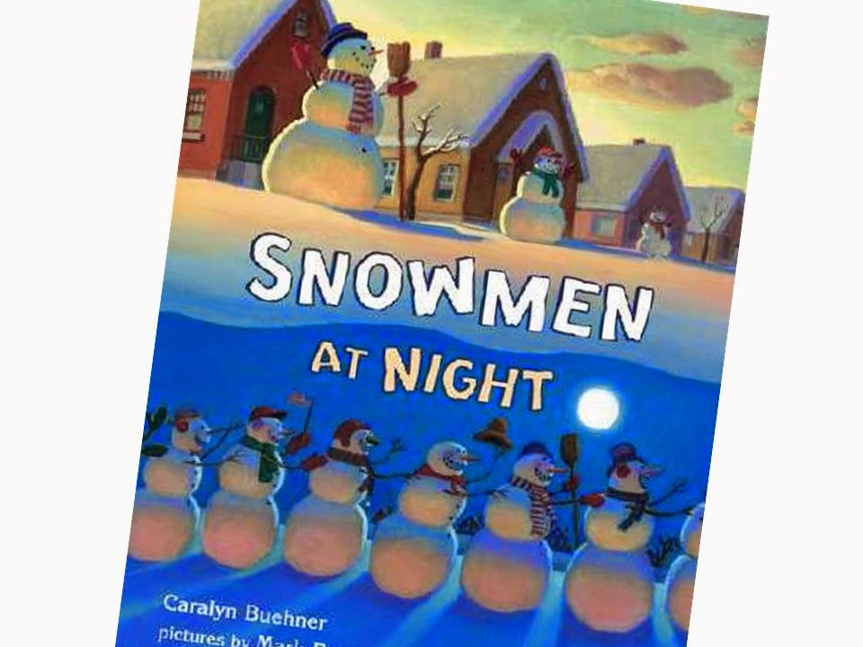 Snowmen At Night Reading For Different Purposes And Center
