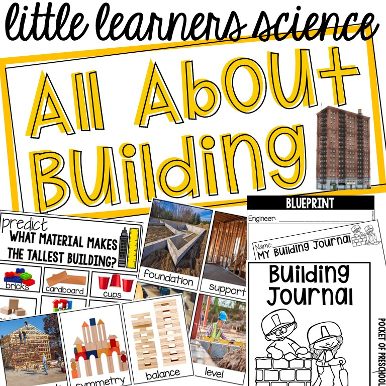 All About Building science unit made just for little learners (preschool, pre-k, kindergarten, first)!