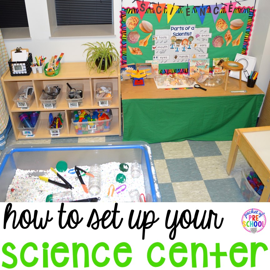 Classroom Center Ideas ~ How to set up the science center in your early childhood