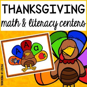 Thanksgiving Math and Literacy Centers for preschool, pre-k, and kindergarten.