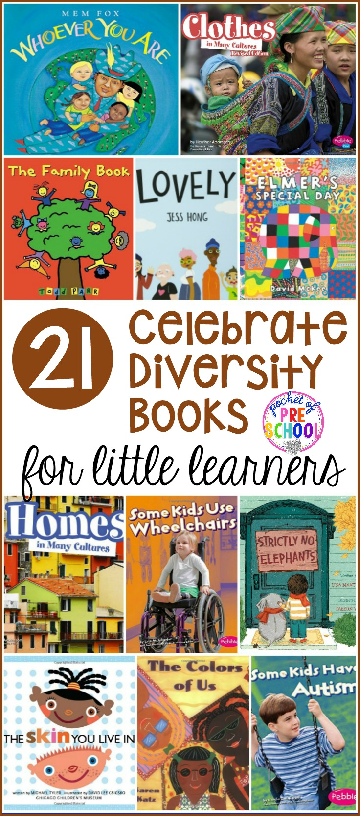 Celebrate diversity book list! Some of my favorite books to teach and celebrate diversity with preschool, pre-k, and kindergarten students.