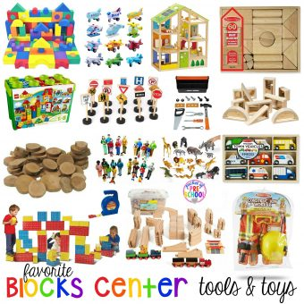 Favorite Blocks Center Tools and Toys for Preschool and Kindergarten