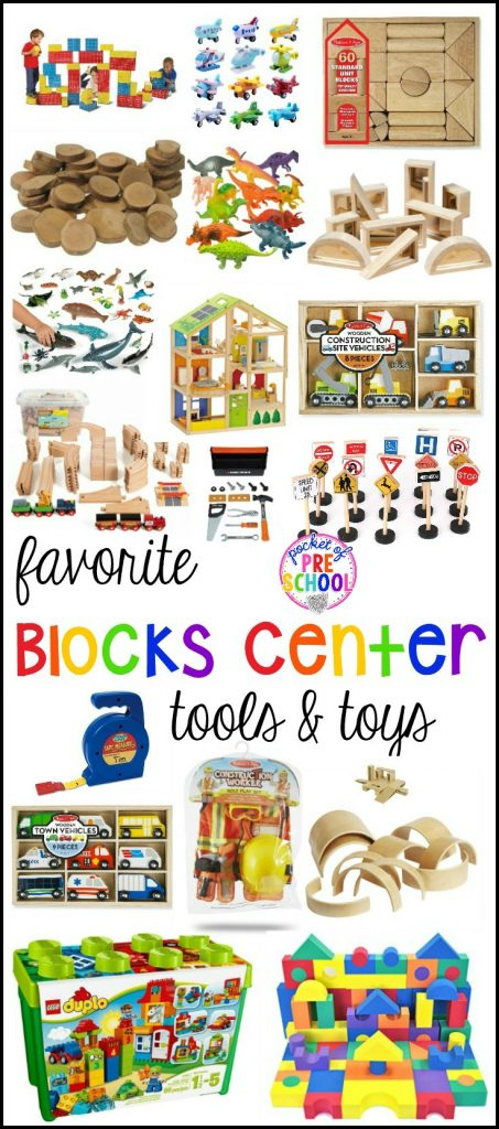 Favorite Blocks Center Tools and Toys for Preschool and Kindergarten in the classroom or at home.