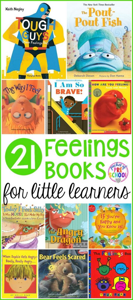 My top 21 Feeling Books for little learners (preschool, pre-k, and kindergarten) to help students learn to label, express, and read others feelings and emotions.