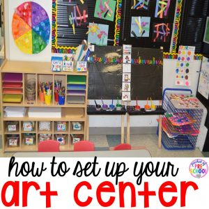 How to set up the art center in your preschool, pre-k, and kindergarten classroom. FREEBIE too!