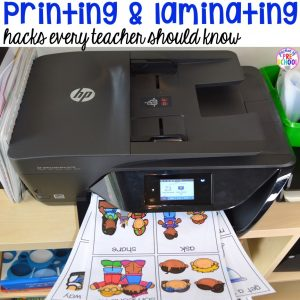 Printing and Laminating hacks for preschool, pre-k, and kindergarten teachers that will save you time and energy!