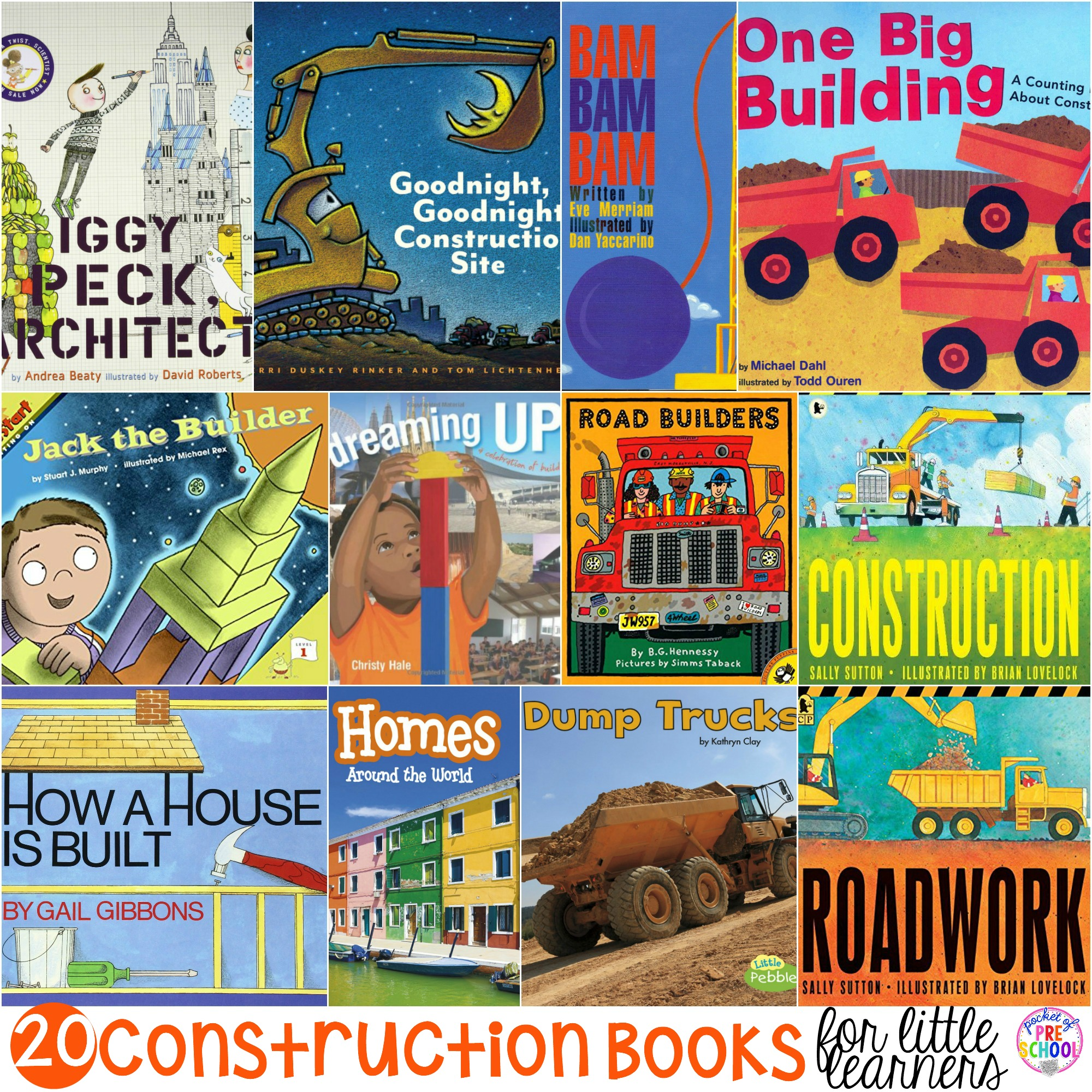 My top 20 Construction books for preschool, pre-k, and kindergarten (includes fiction and non-fiction).