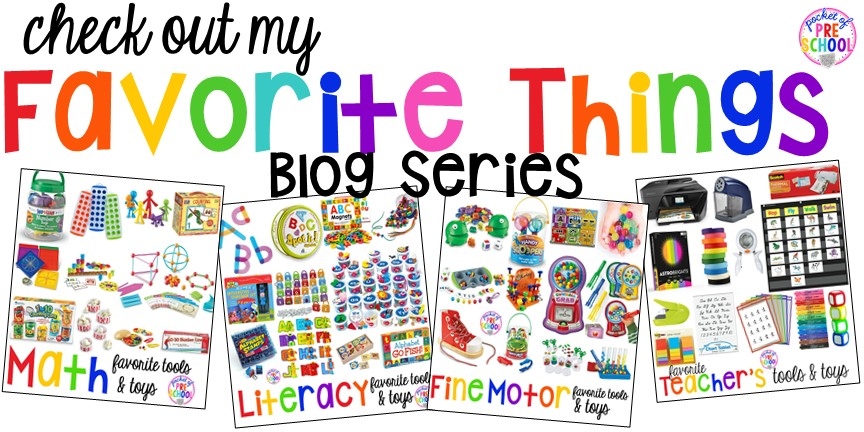My favorite things for the early childhood classroom blog series! Tons of tools and toys to help preschool, pre-k, and kindergarten kiddos (and teachers) learn and grow.