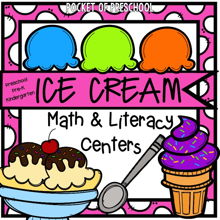 Ice Cream Math and Literacy Centers for preschool, pre-k, and kindergarten.