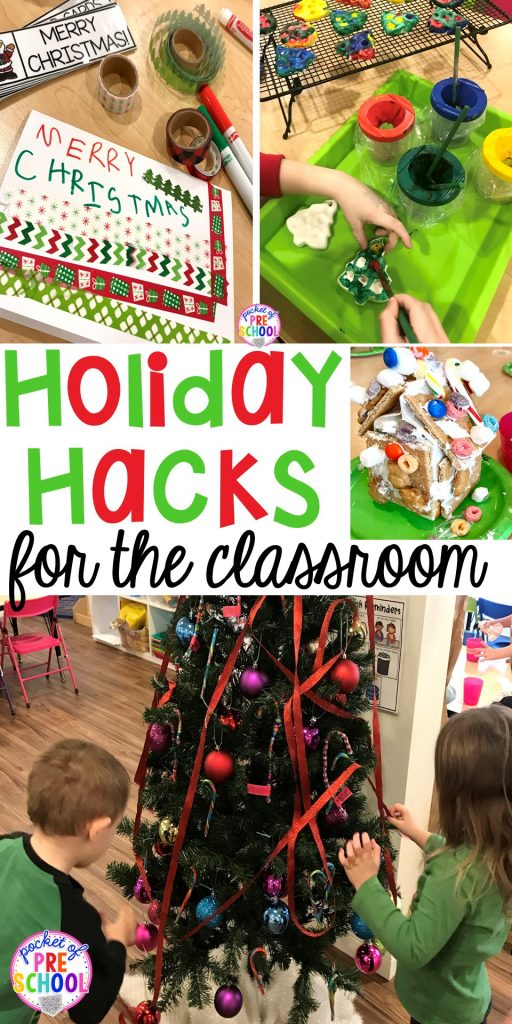Holiday hacks for the classroomm (preschool, pre-k, kindergarten and elementary) to make the holidays less stressful in the classroom. #holdayhacks #teacherhack #preschool #prek