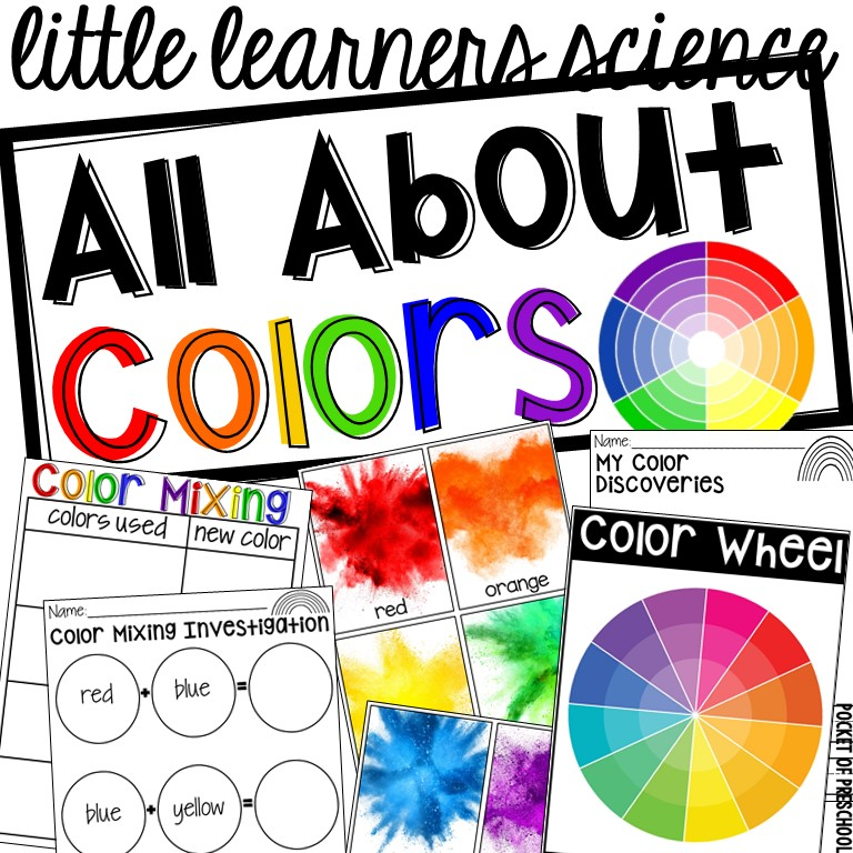 All About Colors and Color Mixing Science unit made just for little learners (preschool, pre-k, and kindergarten)! #colrmixing #preschool #science